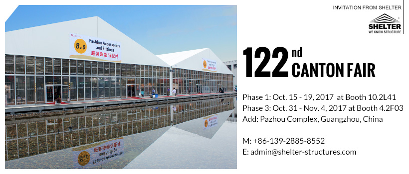 Invitation of The 122nd Canton Fair - Autumn 2017 from ...
